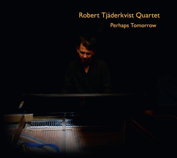 Robert Tjäderkvist Quartet BR1302